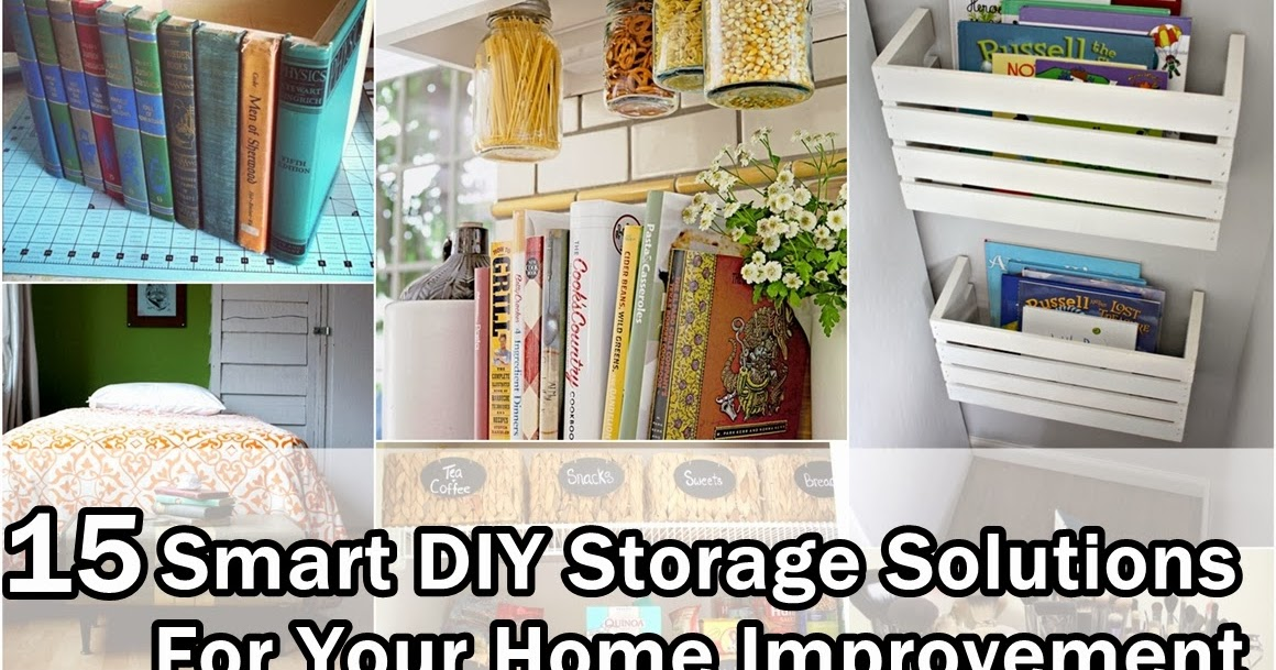 15 Super Smart Diy Storage Solutions For Your Home