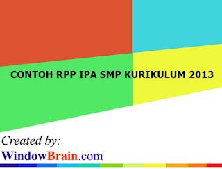 CONTOH RPP IPA SMP KURIKULUM 2013