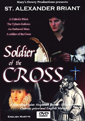 Soldier of the Cross: Saint Alexander Briant