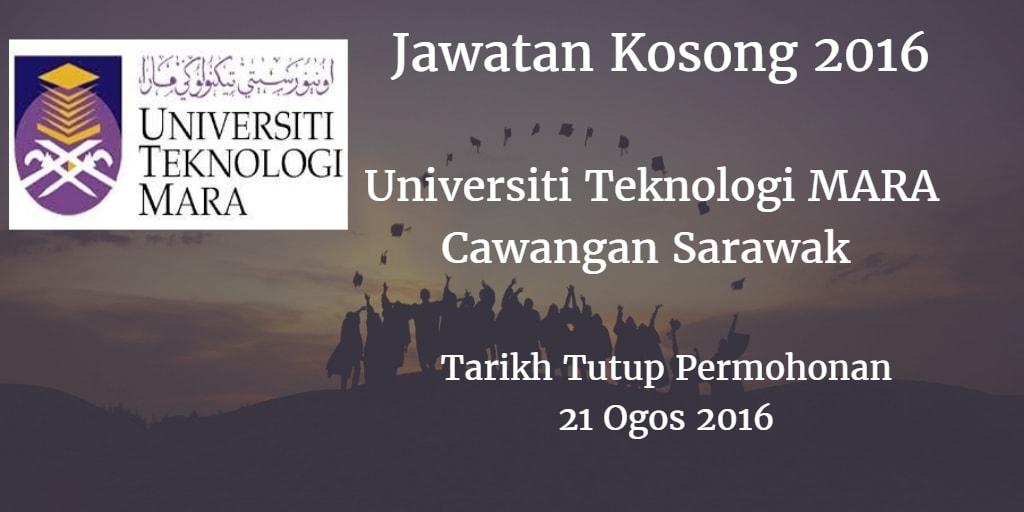 Jawatan Kosong UiTM Cawangan Sarawak 21 Ogos 2016