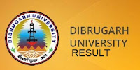 dibrugarh university result 2018 - www.dibru.ac.in