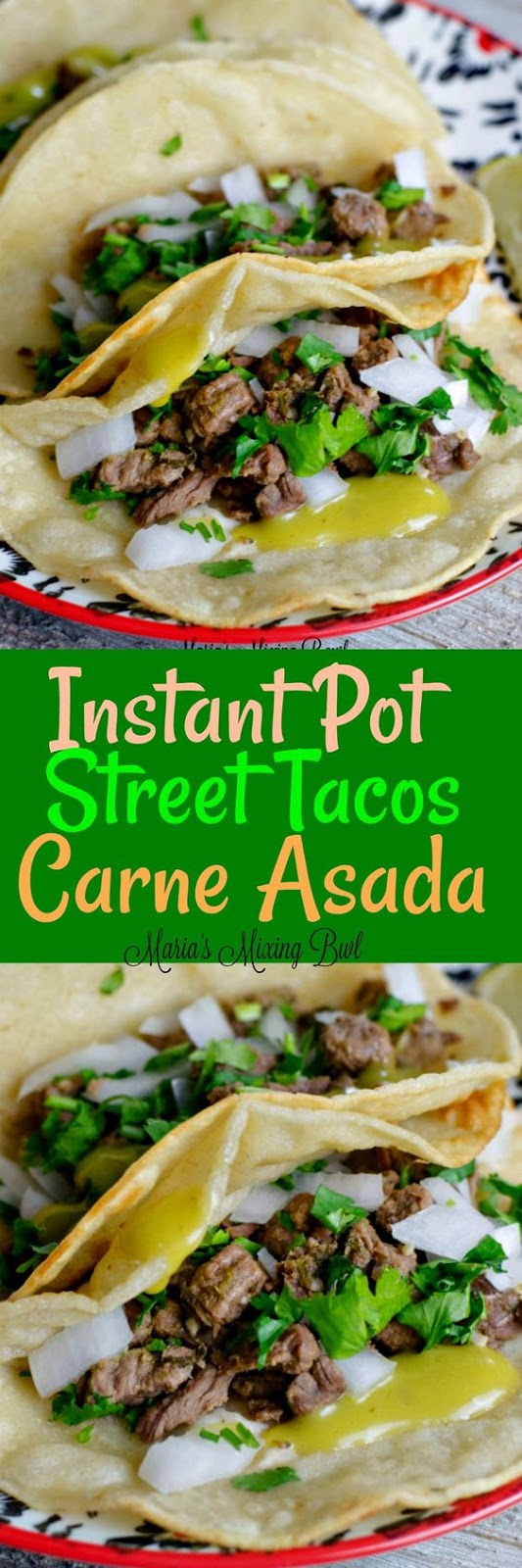 New Instant Pot Steak Tacos (Carne Asada)