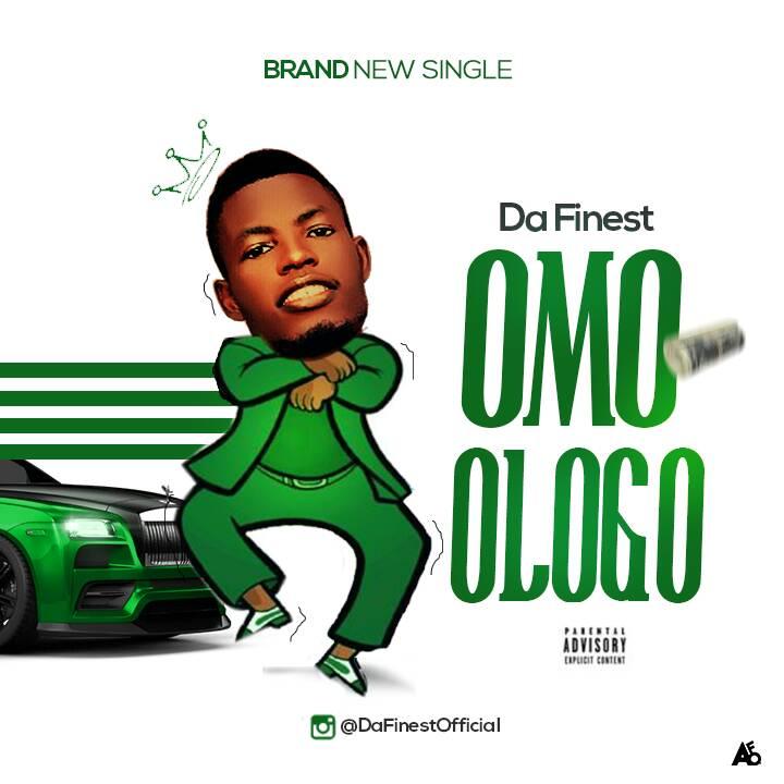 Music: Da Finest Ft  Dj Yk – Omo Ologo - ISONG BEATS