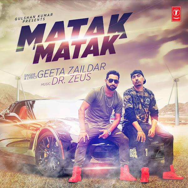 Geeta Zaildar - Matak Matak - Single Cover
