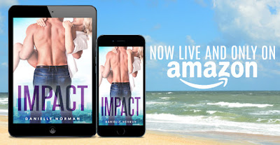 Impact: Iron Orchids Book 3, Danielle Norman