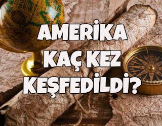 amerika nasıl keşfedildi, amerikanın keşfi, amerikanın keşifleri, amerikayı ilk kim keşfetti, amerikayı kim keşfetti,