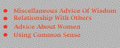 miscellaneous advice of wisdom