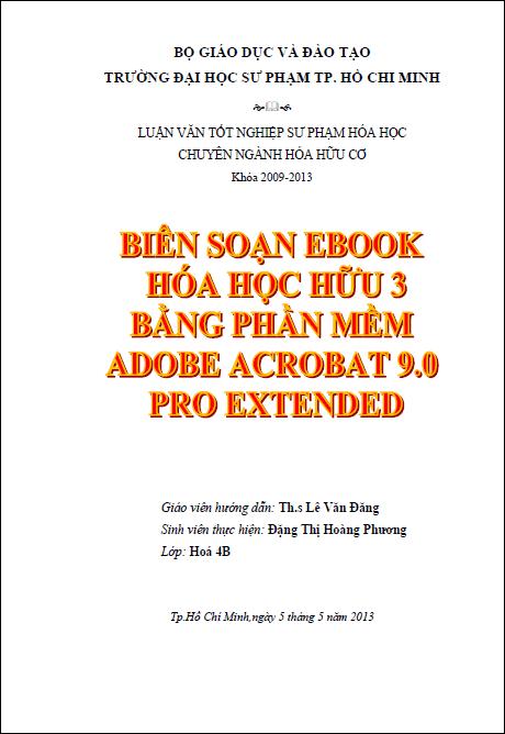 Biên soạn ebook hóa học hữu 3 bằng phần mềm Adobe Acrobat 9.0 Pro Extended