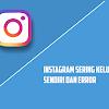 Terbukti! Cara Ampuh Mengatasi Instagram Sering Keluar Sendiri