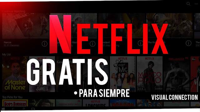 Como Tener Netflix PREMIUM GRATIS PARA SIEMPRE 2017