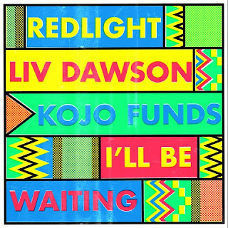 Redlight, Liv Dawson, Kojo Funds - I'll Be Waiting
