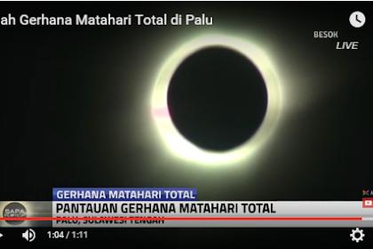 Subhanallah.. Inilah Video Indahnya Gerhana Matahari Total di Palu