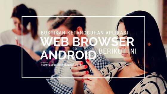 Gambar 3 Browser Tercepat dan Terbaik untuk Android