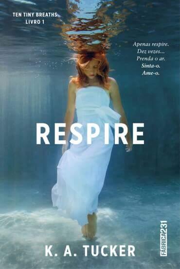 [Lançamento] Respire | K.A. Tucker @editrocco