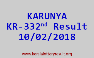 KARUNYA Lottery KR 332 Results 10-02-2018