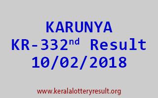 KARUNYA Lottery KR 332 Results 10-02-2018