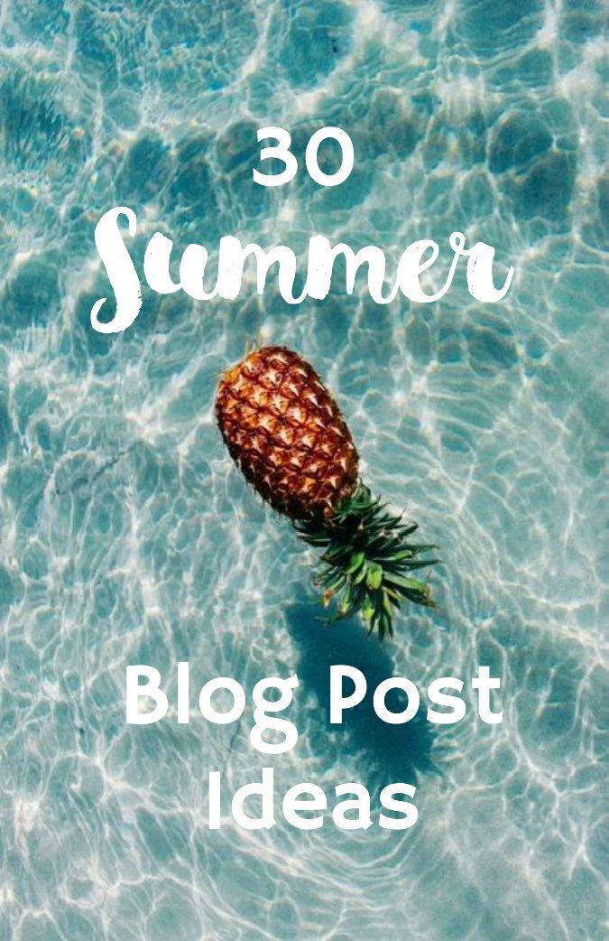 30 Summer Blog Post Ideas