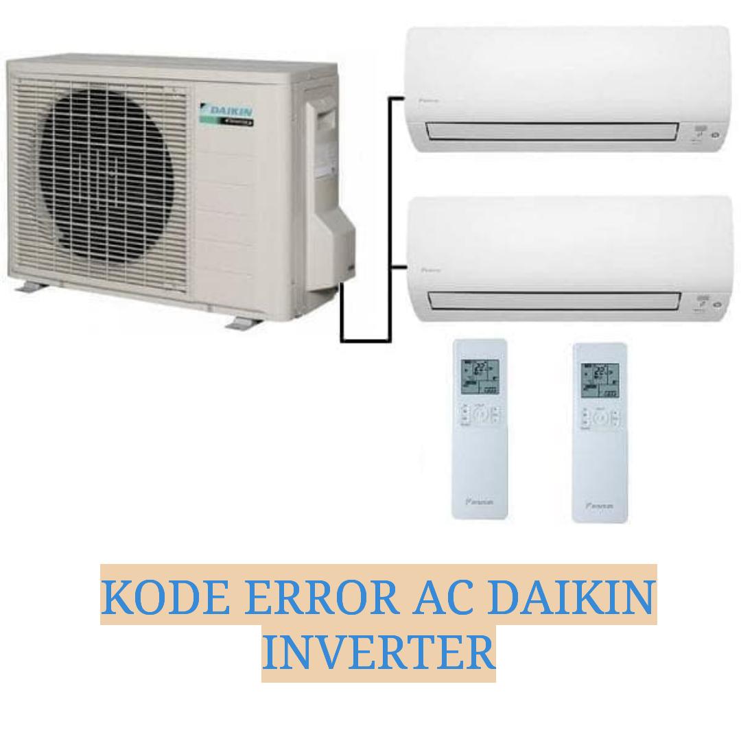 Kode Error Ac Daikin Inverter Delta Multi Technic