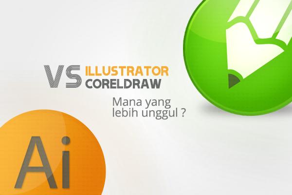 Image result for perbedaan coreldraw dan adobe illustrator