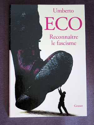 https://www.amazon.fr/Reconna%C3%AEtre-fascisme-Umberto-Eco/dp/2246813891/ref=sr_1_1?ie=UTF8&qid=1506028728&sr=8-1&keywords=eco+umberto