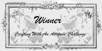 Winner at Crafting with an Attitude