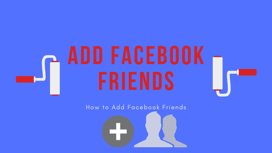 Add New Friends On Facebook<br/>