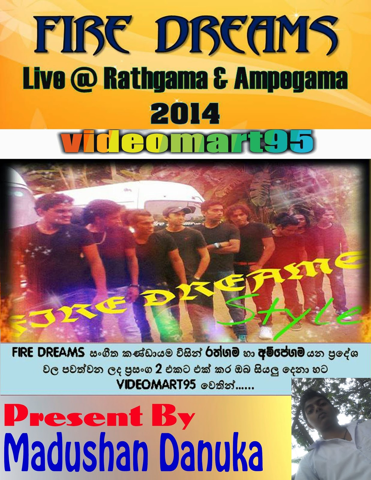 FIRE DREAMS LIVE AT RATHGAMA  AMPEGAMA 2014