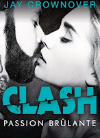 http://lachroniquedespassions.blogspot.fr/2017/04/clash-tome-1-passion-brulante-de-jay.html