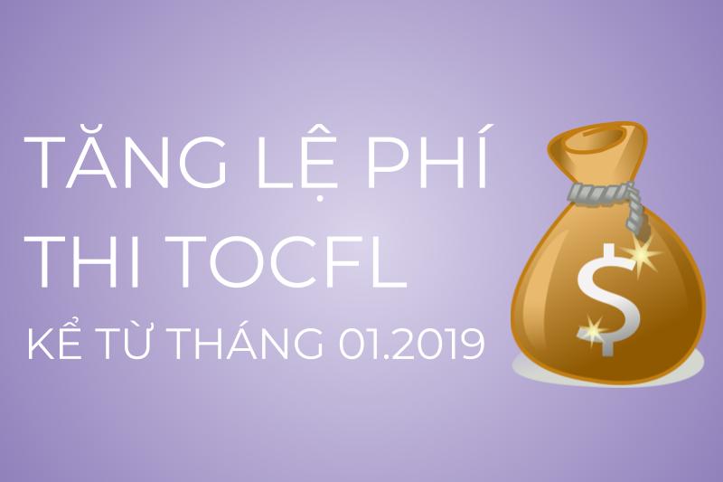 Tăng lệ phí thi TOCFL từ ngày 01/01/2019