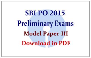 SBI PO 2015 Preliminary Exam- Model Question Paper in PDF