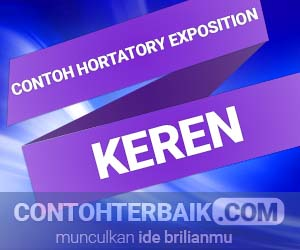 contoh hortatory exposition