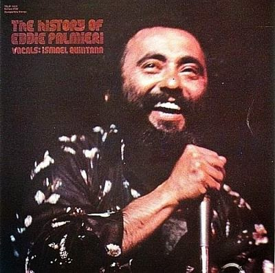 the history of eddie palmieri vocals ismael quintana