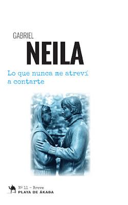 Portada de la novela Lo que nunca me atreví a contarte de Gabriel Neila, donde en un fondo blanco, en el medio se puede ver la estatua de un hombre y una mujer mirándose.