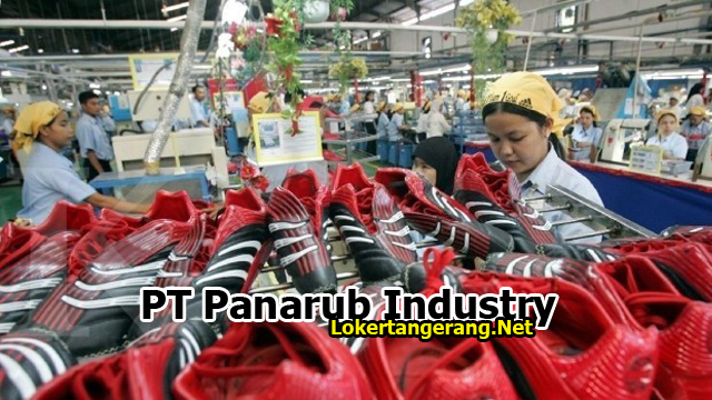 Lowongan Kerja PT Panarub Industry Tangerang 2019