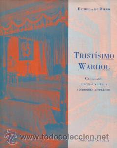 """Tristísimo Warhol"" - Estrella de Diego."