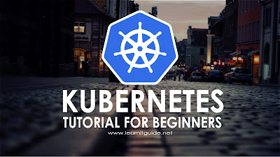 Kubernetes Tutorial for Beginners - Kubernetes Free Training