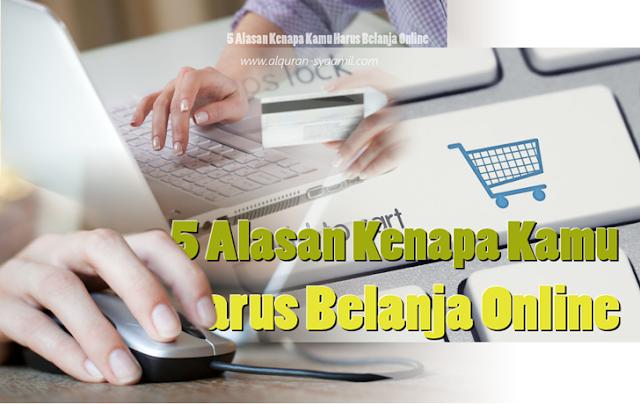 5 Alasan Kenapa Kamu Harus Belanja Online