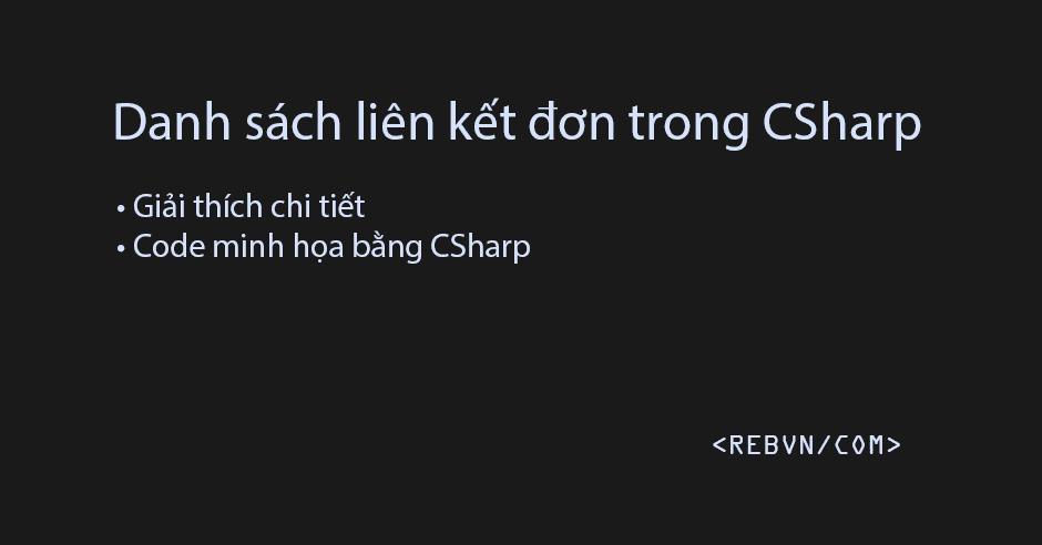 Danh sách liên kết trong CSharp