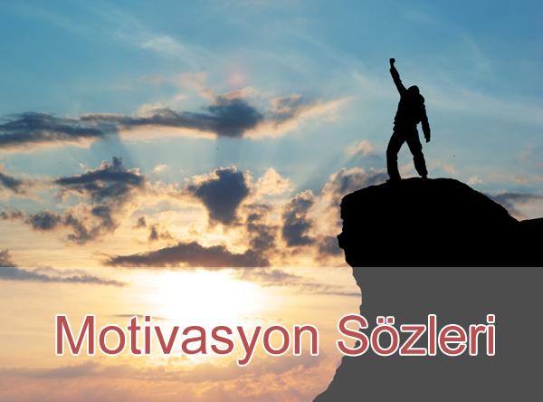 En İyi Motivasyon Sözleri Motive Edici Sözler