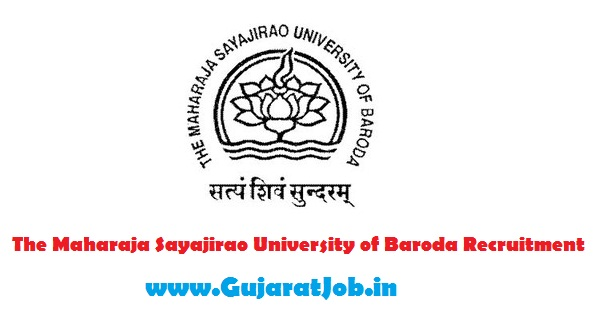 The Maharaja Sayajirao University of Baroda Recruitment