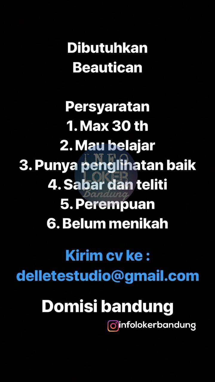 Lowongan Kerja Beautican Dellete Studio Bandung Desember 2018