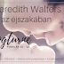 A. Meredith Walters: Light in the Shadows – Fény az éjszakában {Értékelés + Nyereményjáték}