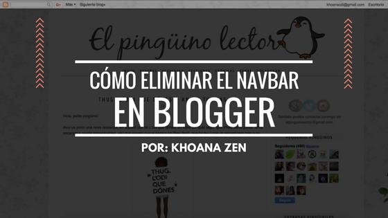 Cómo eliminar el navbar en Blogger