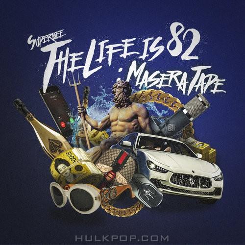 SUPERBEE – The Life is 82 : Maseratape