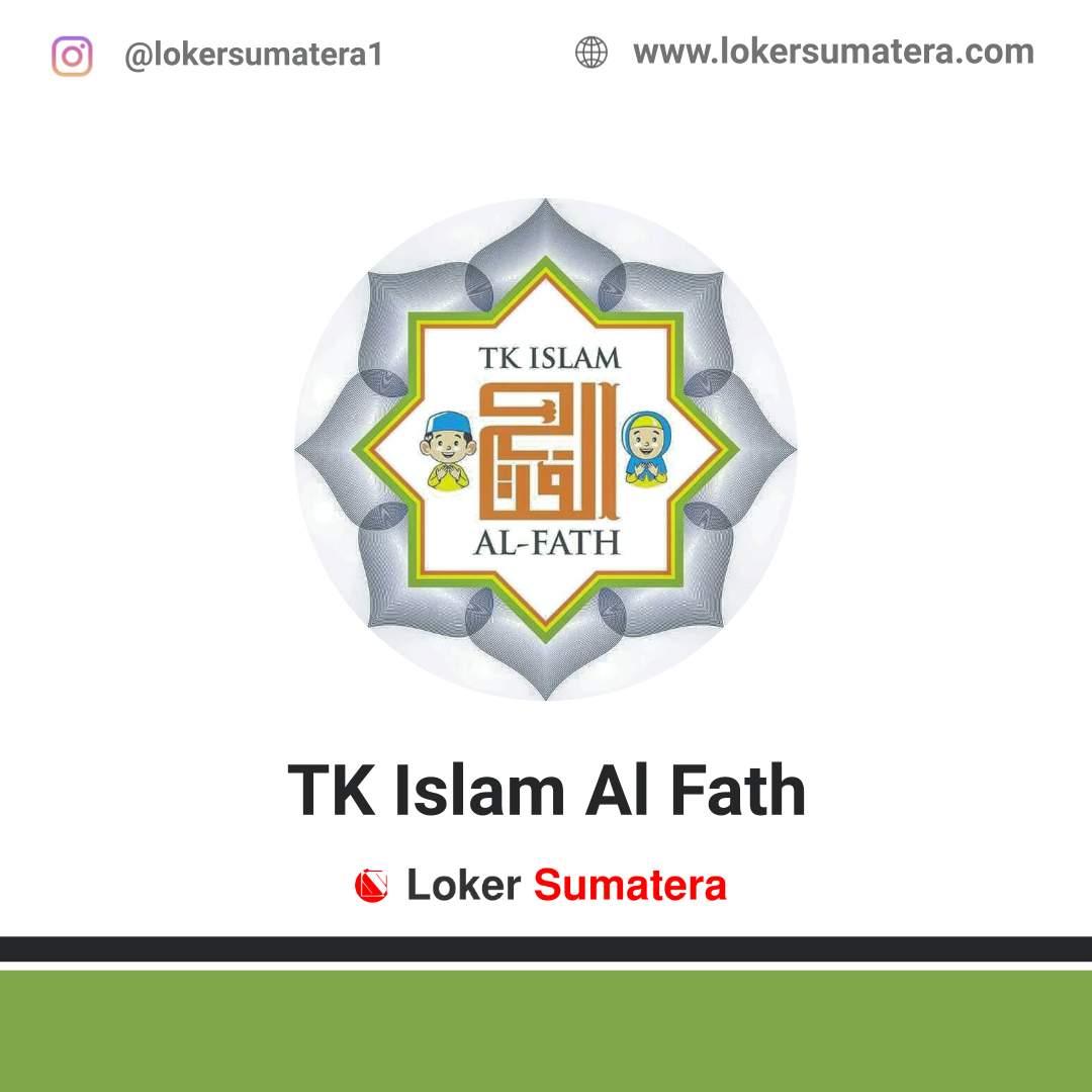 Lowongan Kerja Pekanbaru: TK Islam Al Fath Juni 2020