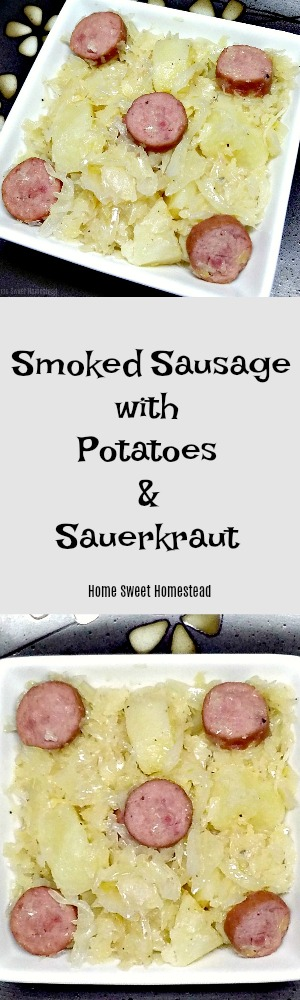 Smoked Sausage with Potatoes and Sauerkraut - Home Sweet Homestead