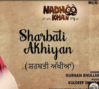 Lyrics Sharbati Akhiyan Gurnam Bhullar