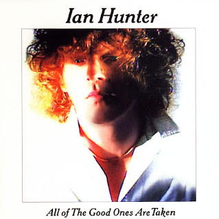 Ian Hunter's All of the Good Ones Are Taken