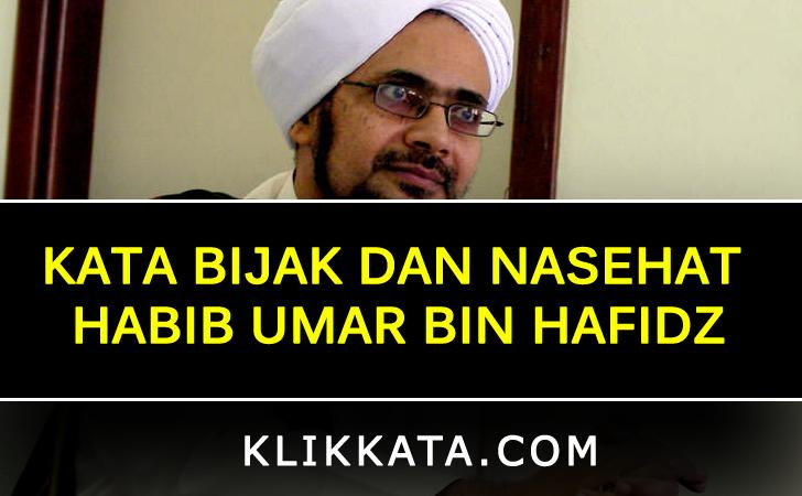 Kata Bijak dan Nasehat Habib Umar Bin Hafidz