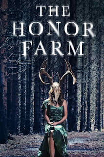 The Honor Farm (2017)